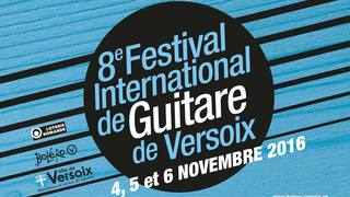 8e Festival International de Guitare de Versoix | Du 04.11.2016 au 06.11.2016